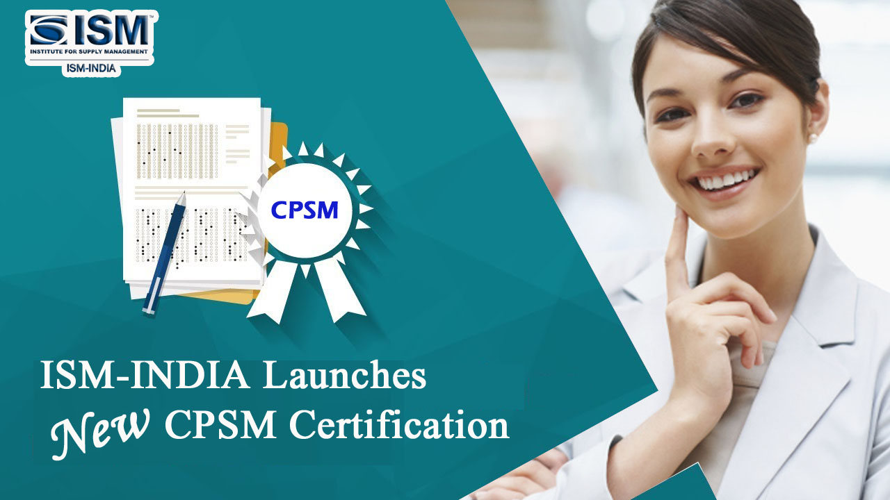 Ism India Launches New Cpsm Certification Ism India
